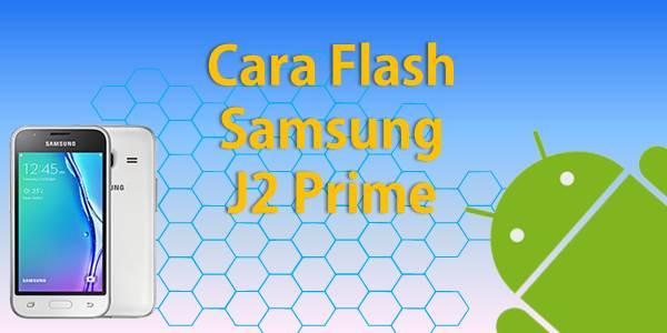 Cara Flash Samsung J2 Prime