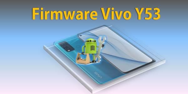Firmware Vivo Y53