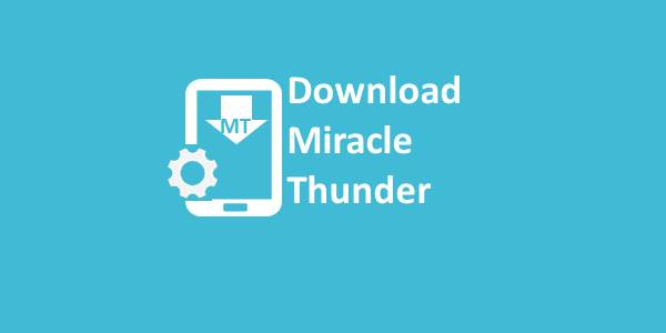 Download Miracle Thunder