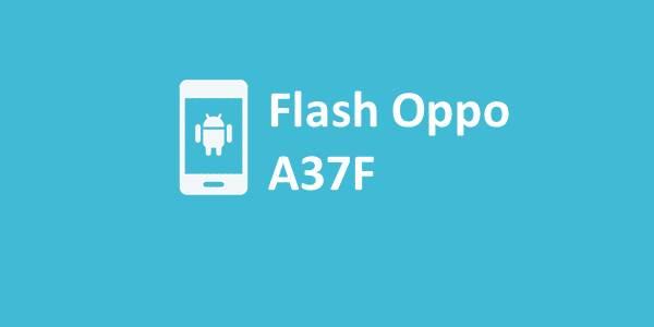 Flash Oppo A37F