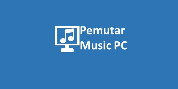 Pemutar Music PC