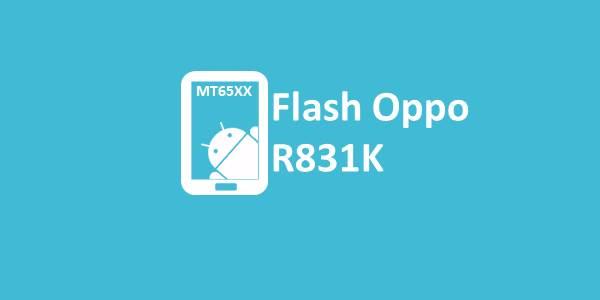 Flash Oppo R831K