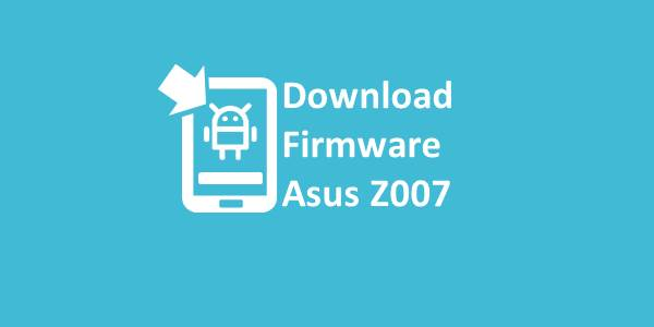Firmware Asus Z007