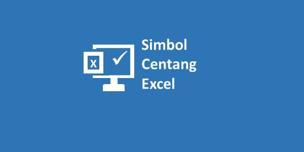 Simbol Centang Excel