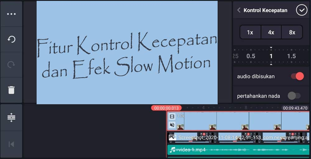 Fitur Kontrol Kecepatan dan Efek Slow Motion