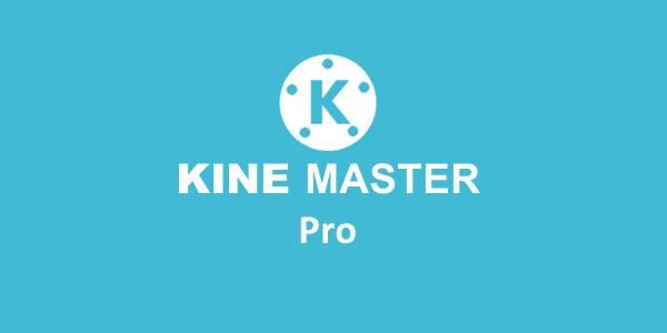 Kine Master Pro