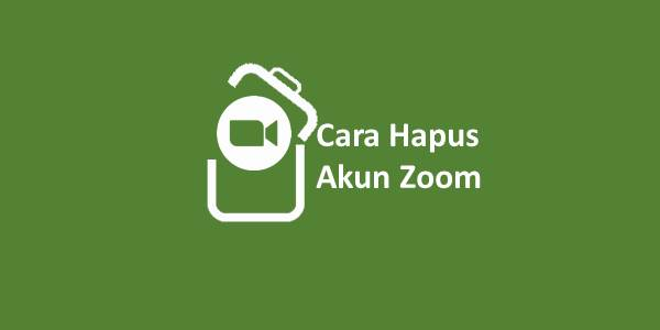 Cara hapus Akun Zoom