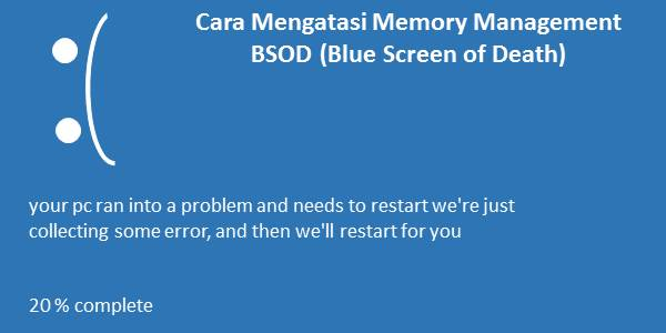 Memory Management BSOD (Blue Screen of Death)
